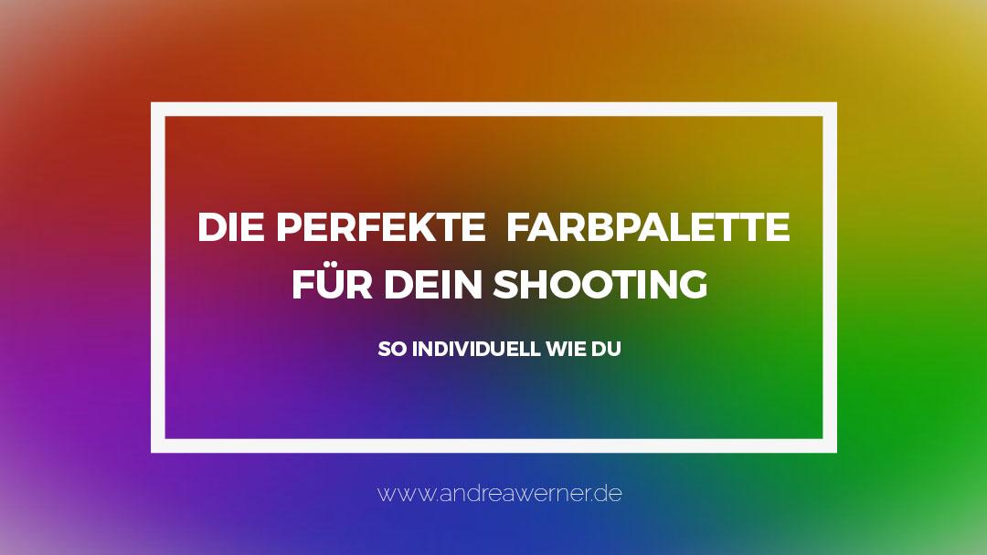 Farbpalette finden für Shootings