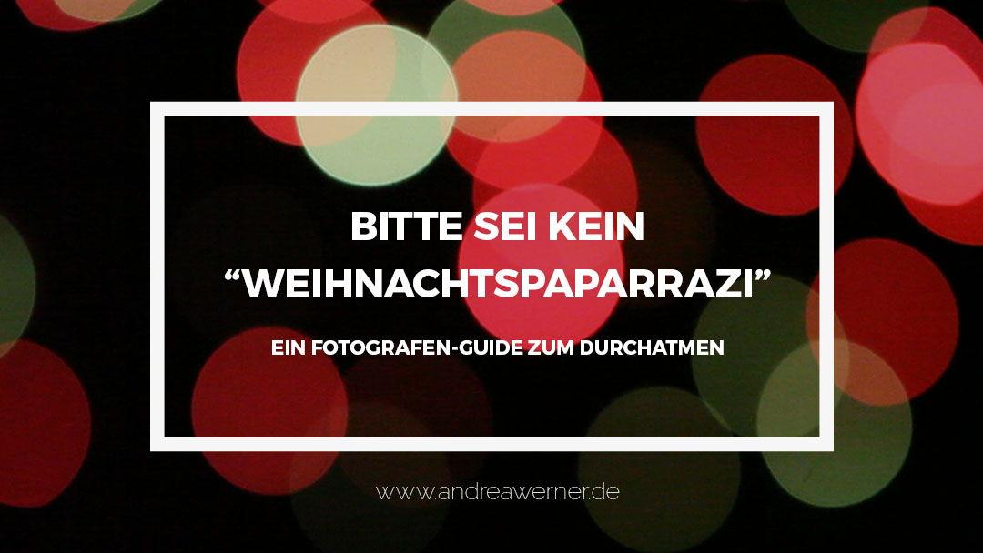 Weihnachten-Foto-Guide